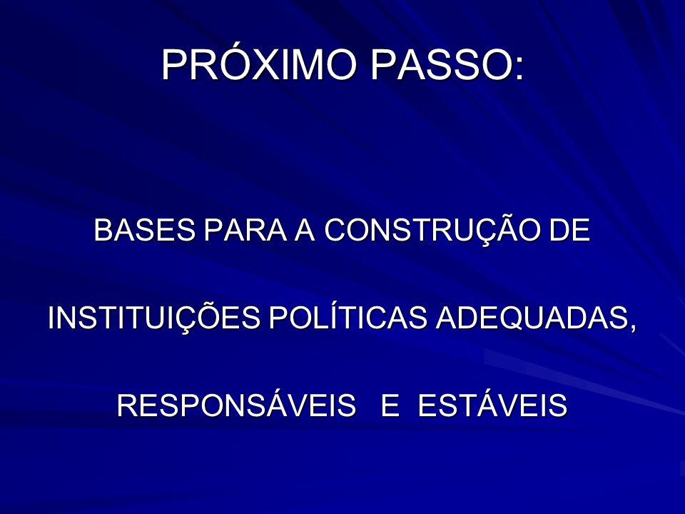 PRÓXIMO PASSO: BASES PARA A CONSTRUÇÃO DE