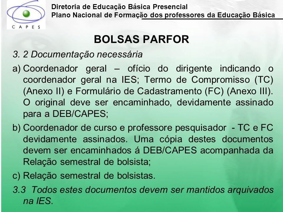 BOLSAS PARFOR 3. 2 Documentação necessária