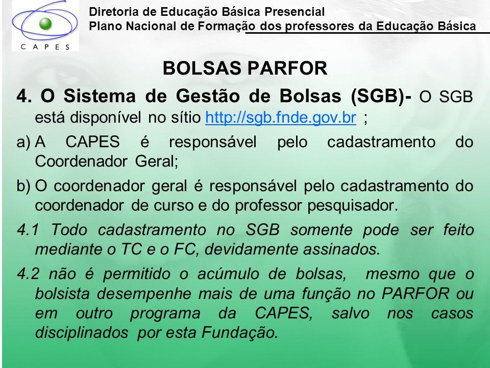 Diretoria de Educação Básica Presencial Plano Nacional de Formação dos professores da Educação Básica
