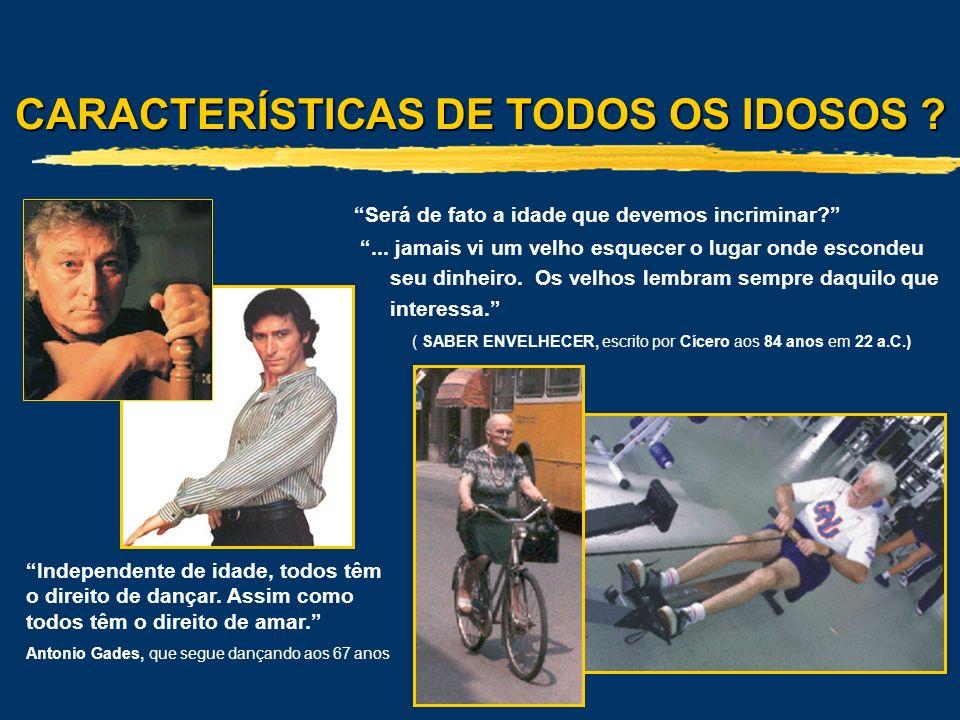 CARACTERÍSTICAS DE TODOS OS IDOSOS