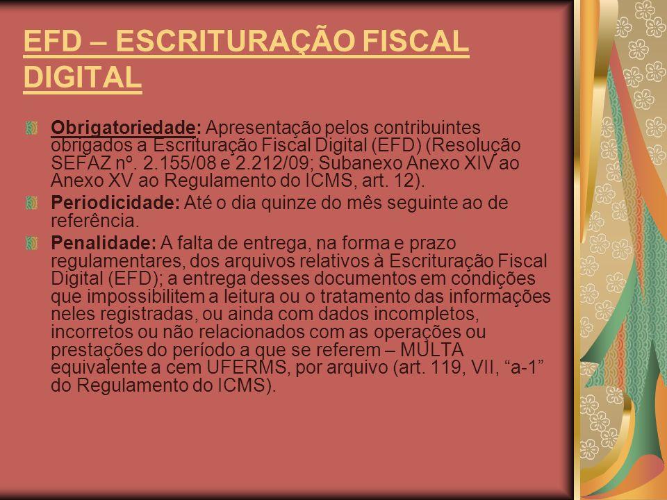 EFD – ESCRITURAÇÃO FISCAL DIGITAL