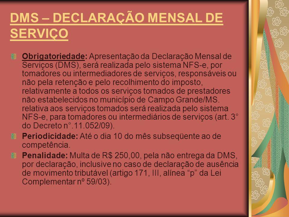 DMS – DECLARAÇÃO MENSAL DE SERVIÇO