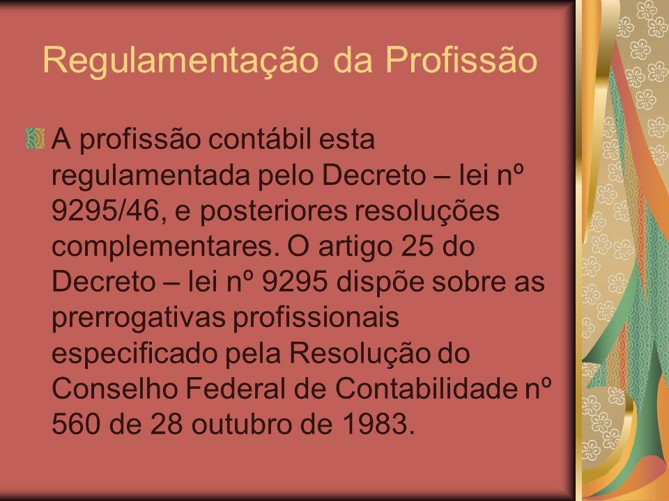 Regulamentação da Profissão
