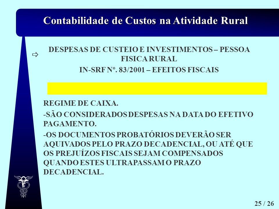 DESPESAS DE CUSTEIO E INVESTIMENTOS – PESSOA FISICA RURAL
