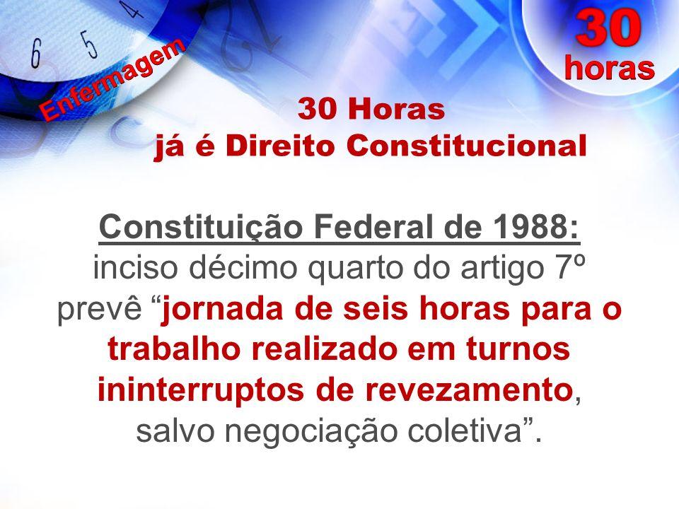 30 Horas já é Direito Constitucional