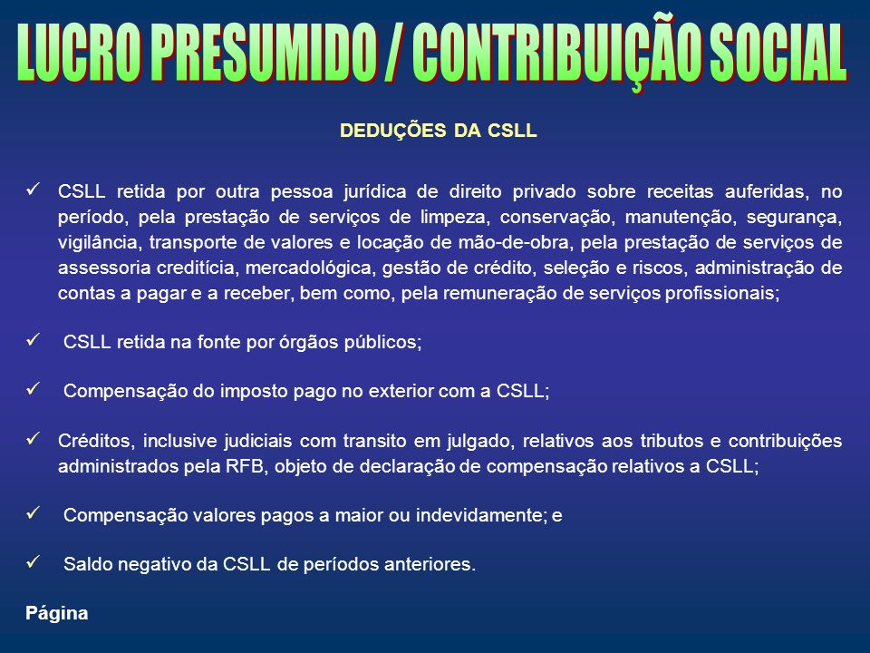 LUCRO PRESUMIDO / CONTRIBUIÇÃO SOCIAL
