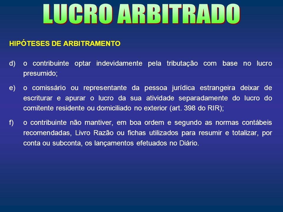LUCRO ARBITRADO HIPÓTESES DE ARBITRAMENTO