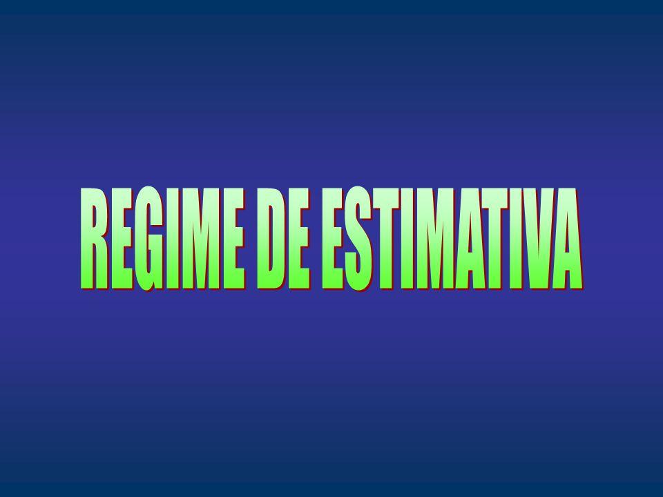 REGIME DE ESTIMATIVA