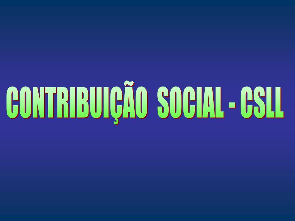 CONTRIBUIÇÃO SOCIAL - CSLL