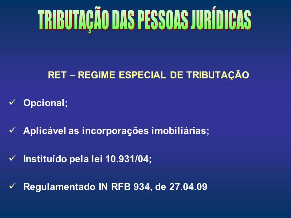 RET – REGIME ESPECIAL DE TRIBUTAÇÃO