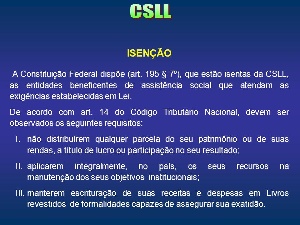 CSLL ISENÇÃO.