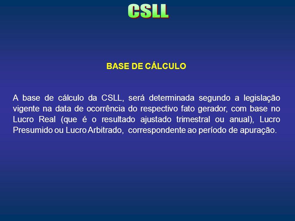 CSLL BASE DE CÁLCULO.