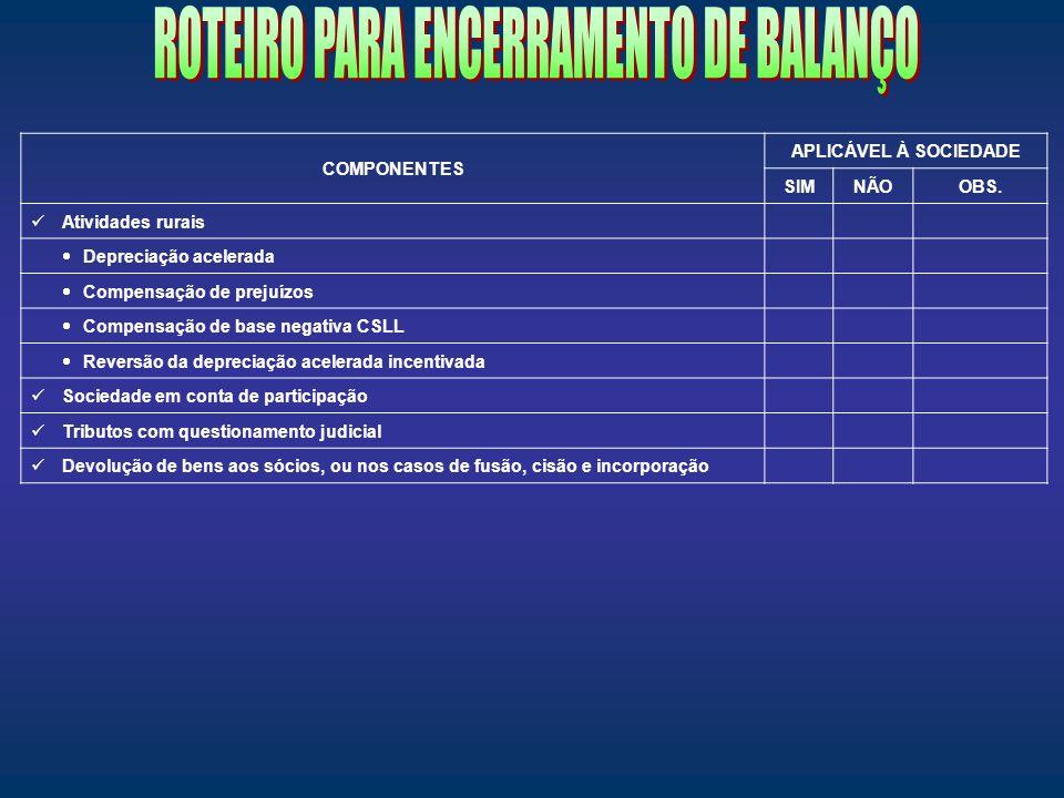 ROTEIRO PARA ENCERRAMENTO DE BALANÇO