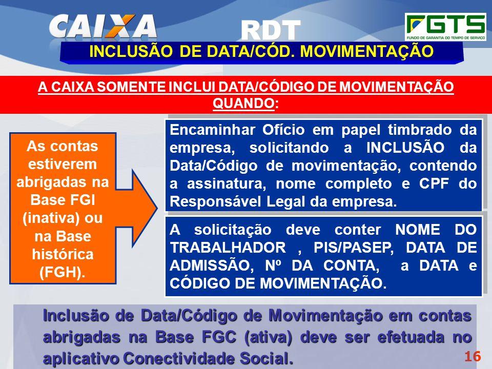 RDT INCLUSÃO DE DATA/CÓD. MOVIMENTAÇÃO