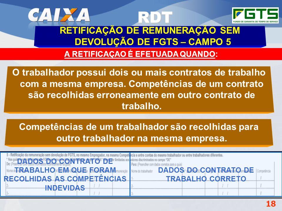 RDT RETIFICAÇÃO DE REMUNERAÇÃO SEM DEVOLUÇÃO DE FGTS – CAMPO 5