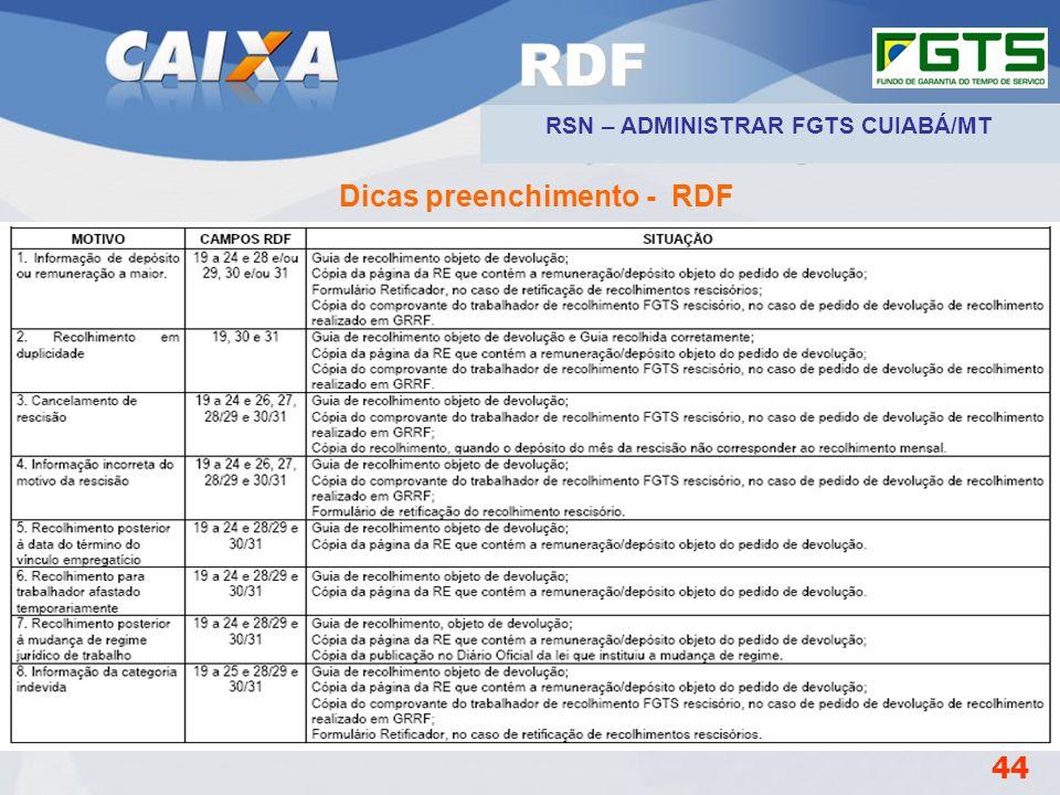 RSN – ADMINISTRAR FGTS CUIABÁ/MT Dicas preenchimento - RDF