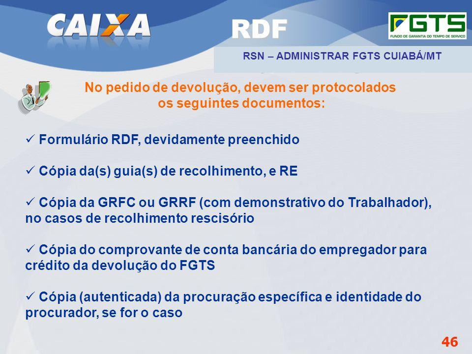 RDF No pedido de devolução, devem ser protocolados