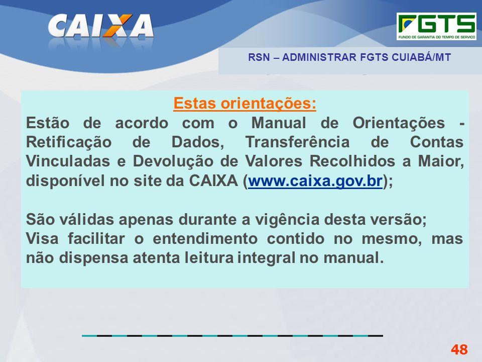 RSN – ADMINISTRAR FGTS CUIABÁ/MT