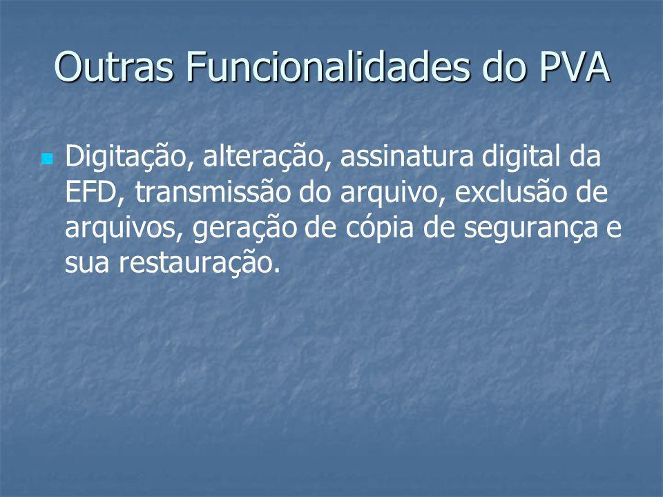 Outras Funcionalidades do PVA