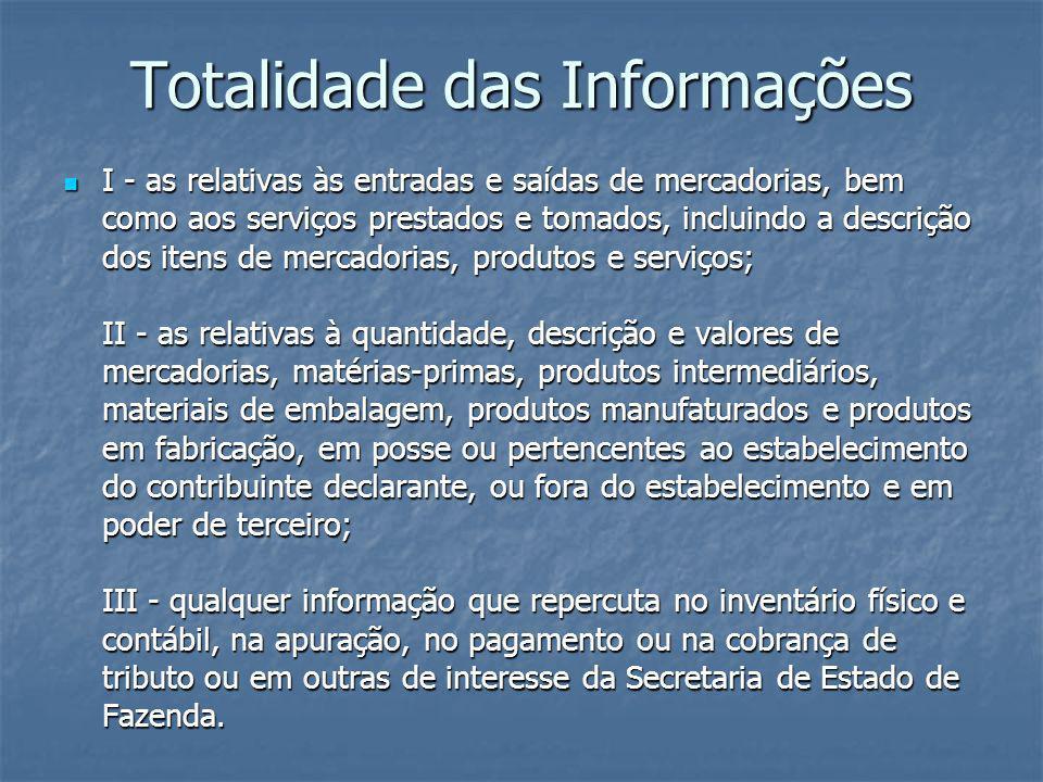 Totalidade das Informações
