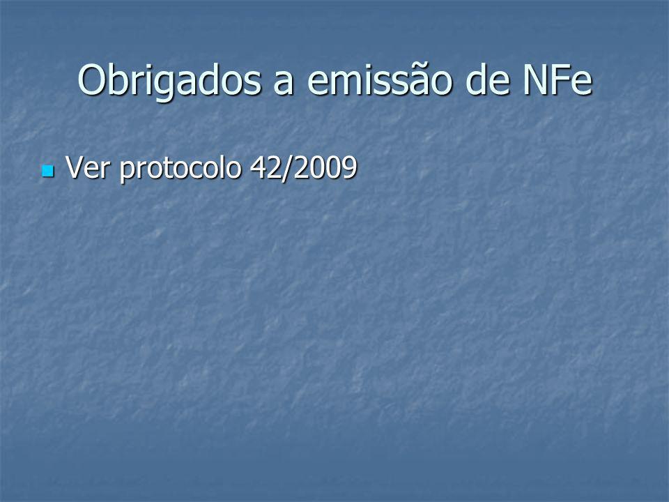 Obrigados a emissão de NFe