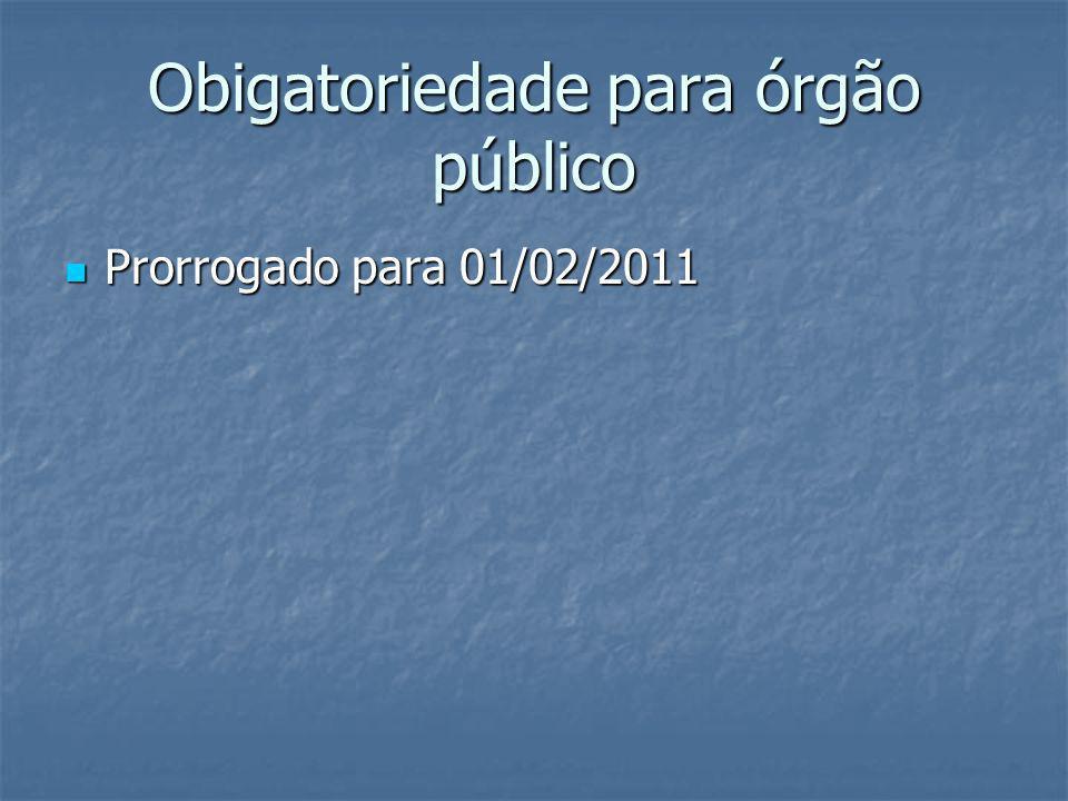 Obigatoriedade para órgão público