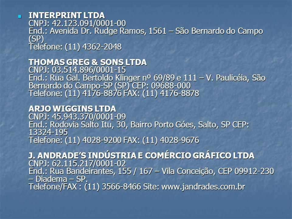 INTERPRINT LTDA CNPJ: 42. 123. 091/0001-00 End. : Avenida Dr