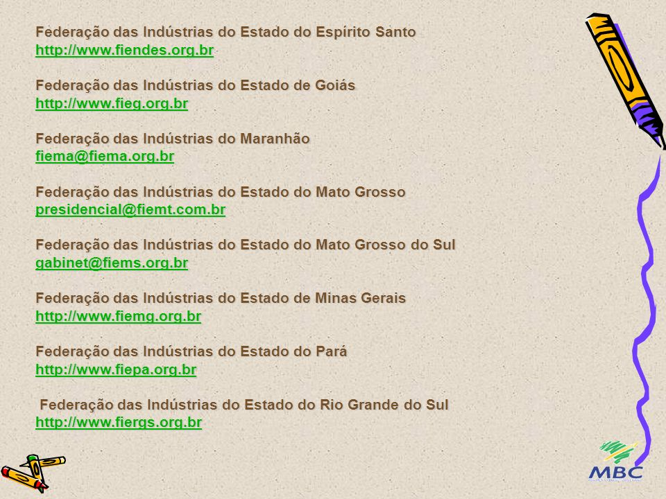 Federação das Indústrias do Estado do Espírito Santo http://www