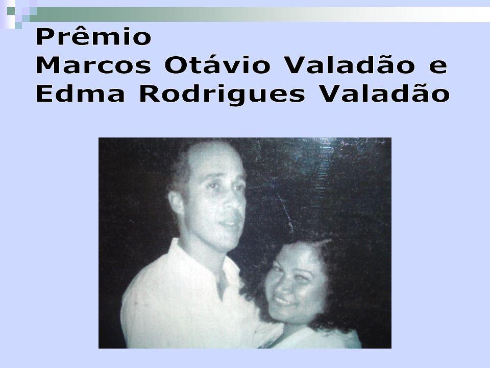 Prêmio Marcos Otávio Valadão e Edma Rodrigues Valadão