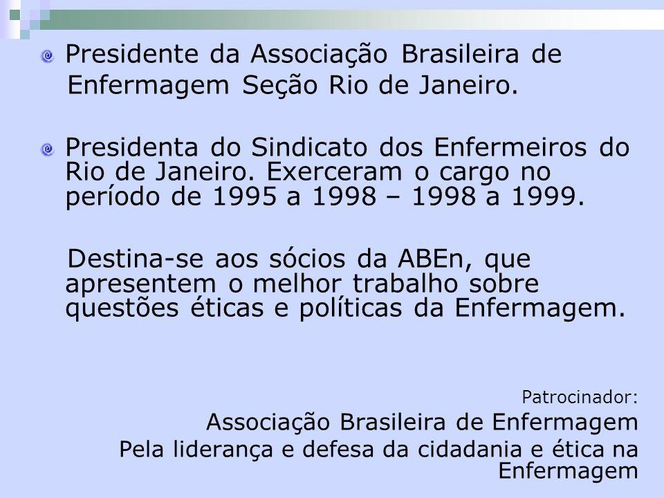 Presidente da Associação Brasileira de