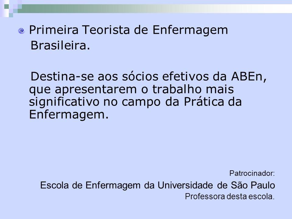 Primeira Teorista de Enfermagem Brasileira.