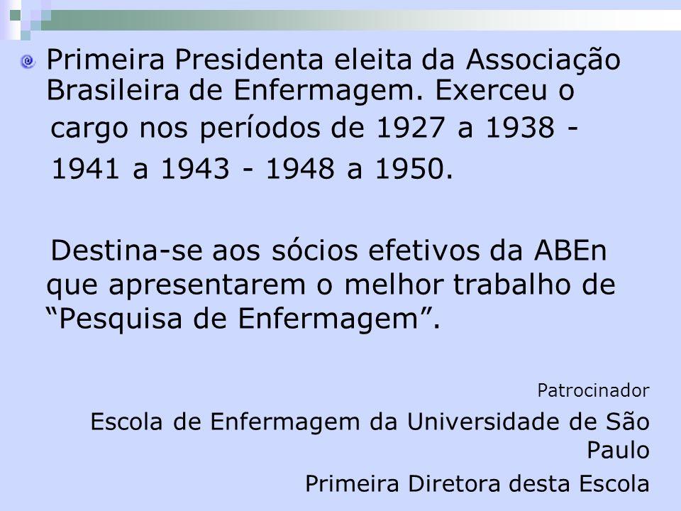 cargo nos períodos de 1927 a 1938 - 1941 a 1943 - 1948 a 1950.