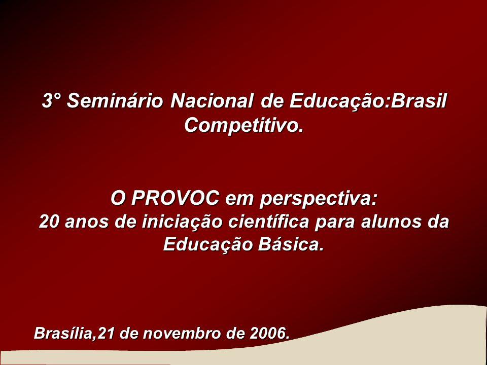 3° Seminário Nacional de Educação:Brasil Competitivo.