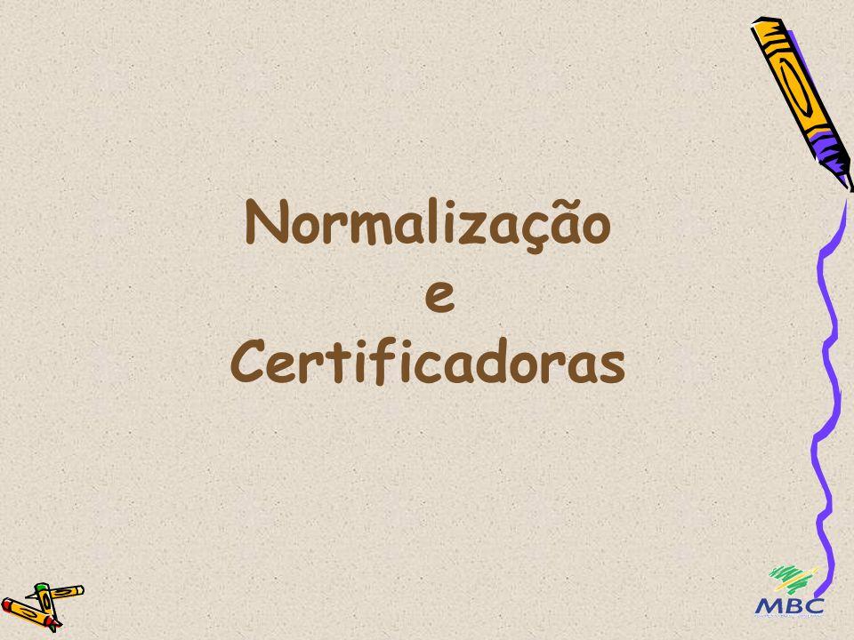 Normalização e Certificadoras