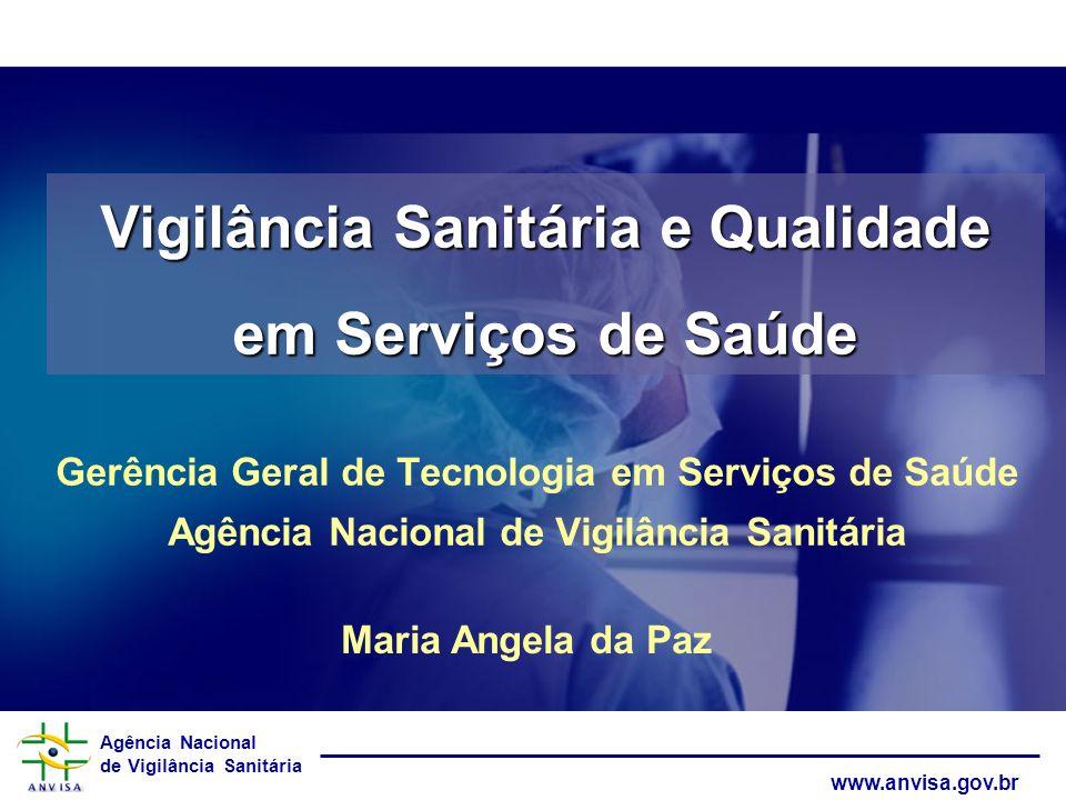 Vigilância Sanitária e Qualidade em Serviços de Saúde