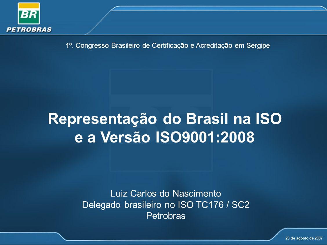 Representação do Brasil na ISO e a Versão ISO9001:2008