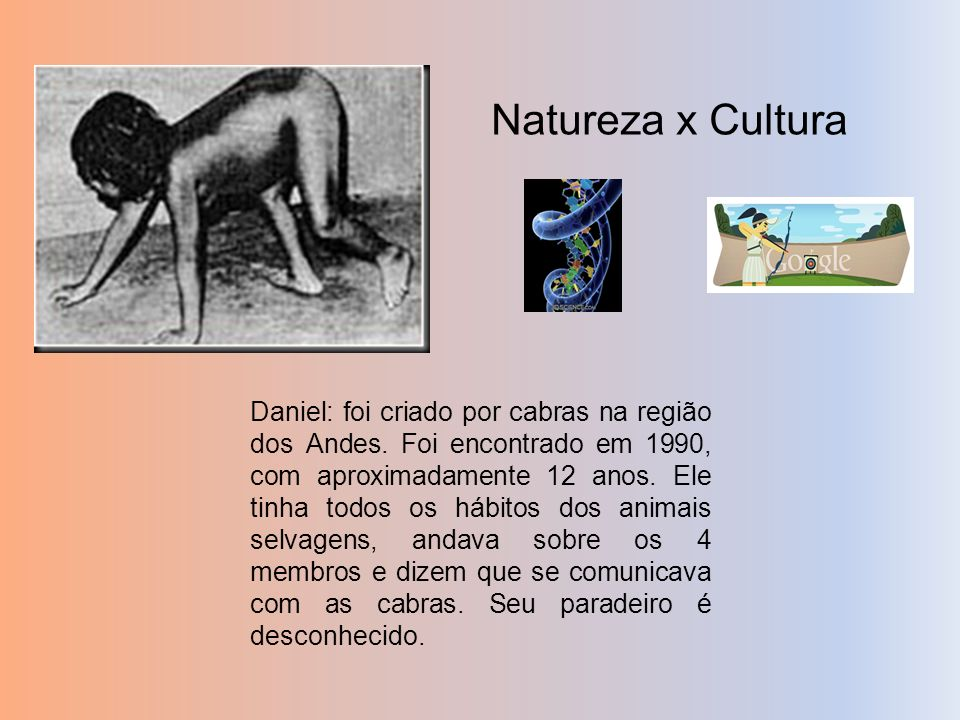 Natureza x Cultura