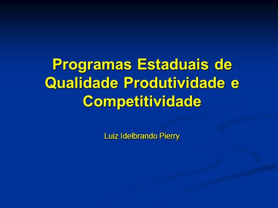 Programas Estaduais de Qualidade Produtividade e Competitividade