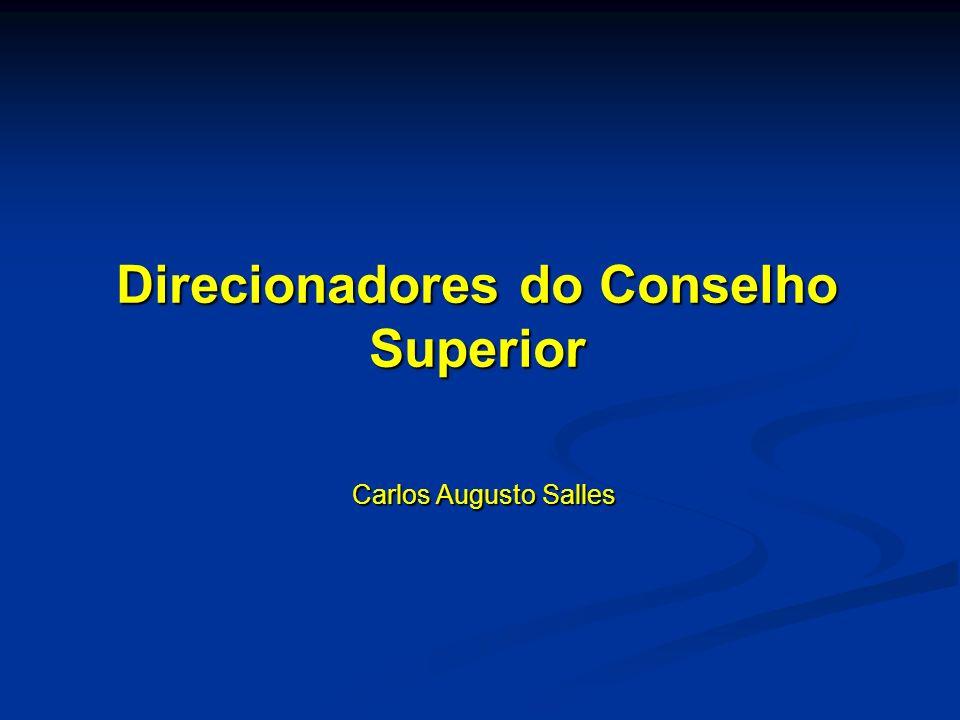 Direcionadores do Conselho Superior