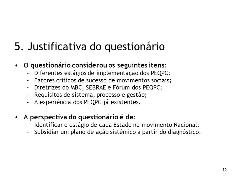 5. Justificativa do questionário