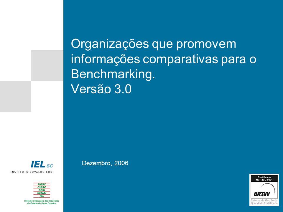 Organizações que promovem informações comparativas para o Benchmarking