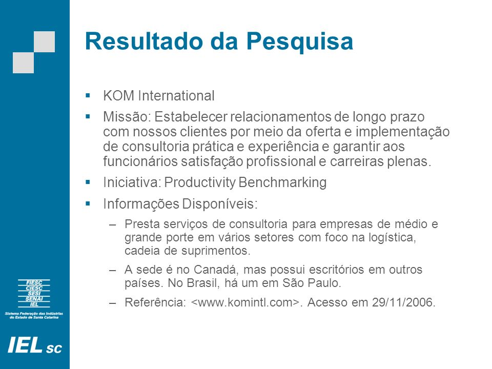 Resultado da Pesquisa KOM International
