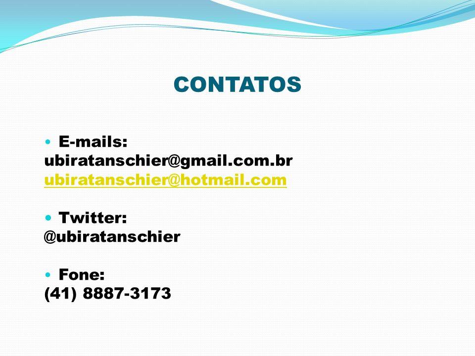 CONTATOS E-mails: ubiratanschier@gmail.com.br