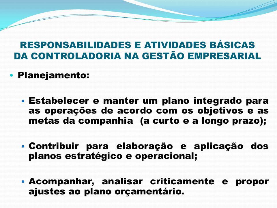 RESPONSABILIDADES E ATIVIDADES BÁSICAS DA CONTROLADORIA NA GESTÃO EMPRESARIAL