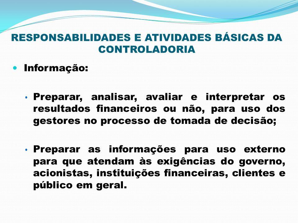 RESPONSABILIDADES E ATIVIDADES BÁSICAS DA CONTROLADORIA