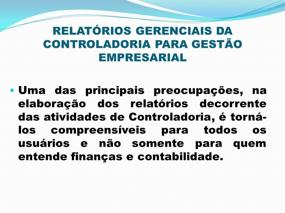 RELATÓRIOS GERENCIAIS DA CONTROLADORIA PARA GESTÃO EMPRESARIAL