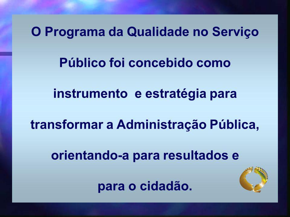 O Programa da Qualidade no Serviço Público foi concebido como