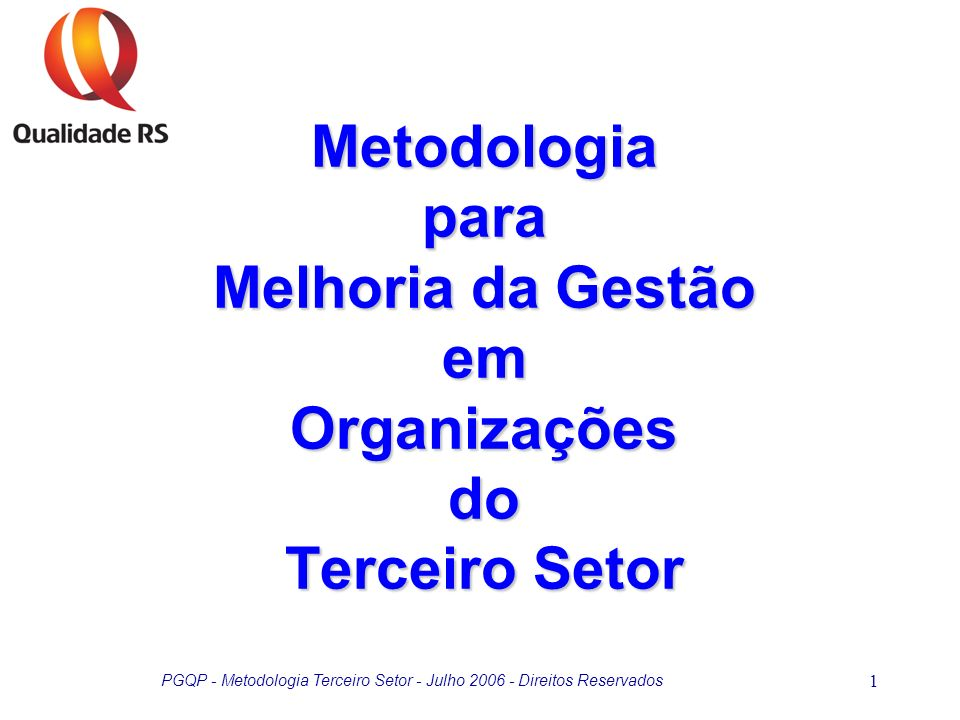 Metodologia para Melhoria da Gestão em Organizações do Terceiro Setor