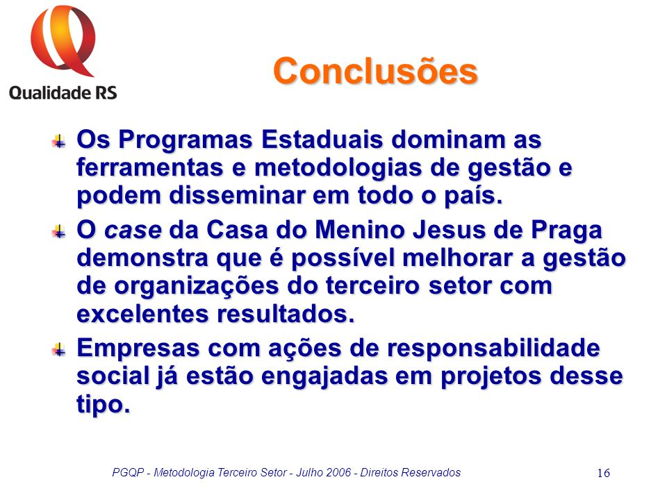 PGQP - Metodologia Terceiro Setor - Julho 2006 - Direitos Reservados