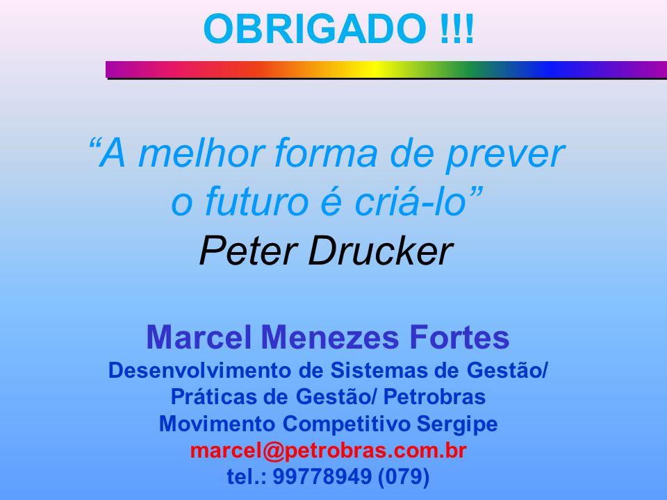 A melhor forma de prever o futuro é criá-lo Peter Drucker